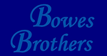 Bowes Brothers